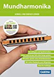 Mundharmonika - Schnell und einfach lernen: Schneller Lernerfolg durch Hörbeispiele und Playbacks über QR-Code